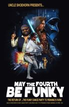 May the Fourth Be Funky